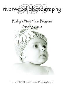 Baby's First Year Program Guide - Spring 2010 | Riverwood Photography | Calgary, Alberta, Canada