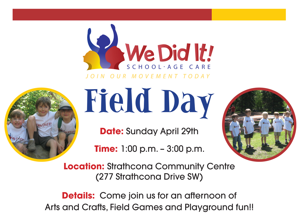 We Did It! Field Day