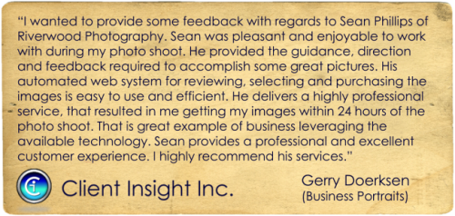 I wanted to provide some feedback with regards to Sean Phillips of Riverwood Photography Ltd. Sean was pleasant and enjoyable to work with during my photo shoot. He provided the guidance, direction and feedback required to accomplish some great pictures. His automated web system for reviewing, selecting and purchasing the images is easy to use and efficient. He delivers a highly professional service, that resulted in me getting my images within 24 hours of the photo shoot. That is great example of business leveraging the available technology. Sean provides a professional and excellent customer experience. I highly recommend his services. Gerry Doerksen