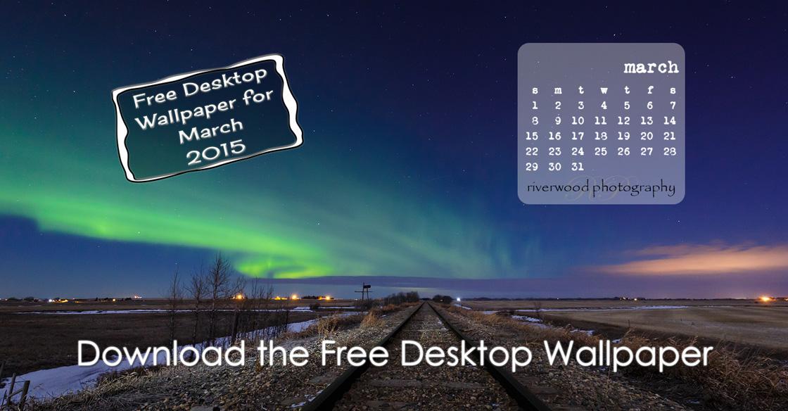 Free Desktop Wallpaper for March 2015