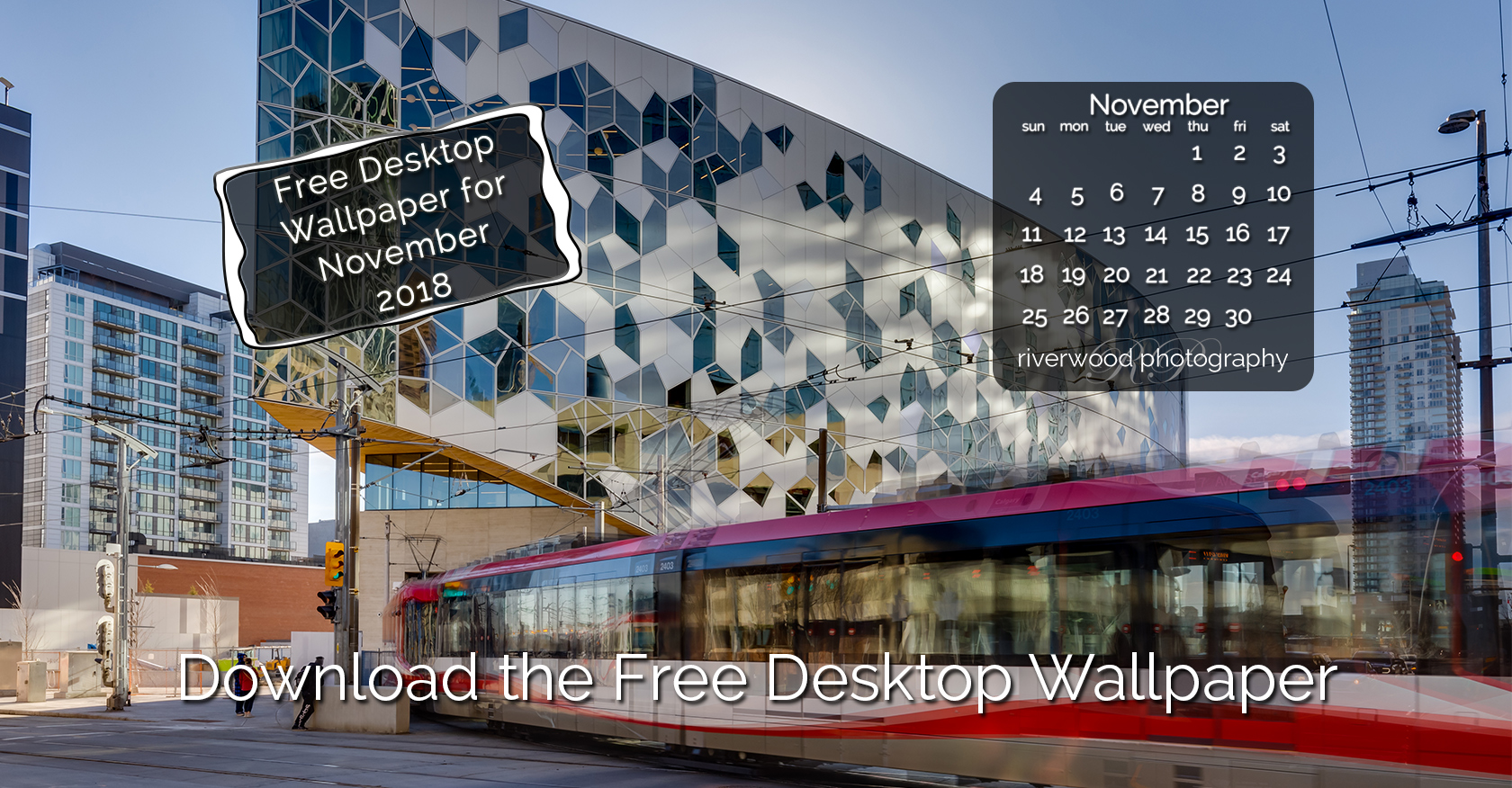 Free Desktop Wallpaper for November 2018 – Calgary Central Library